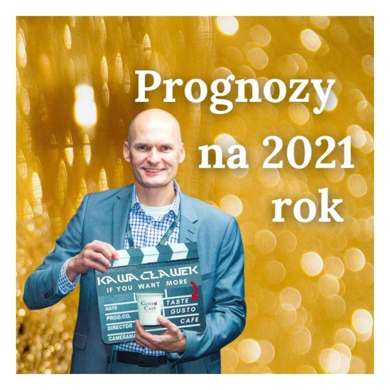 Prognozy na Rok 2021