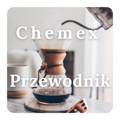 Chemex - Przewodnik