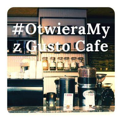 Otwieramy z Gusto Cafe