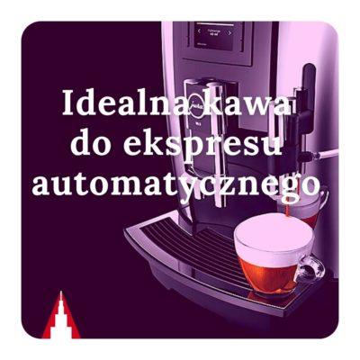Kawa do ekspresu automatycznego