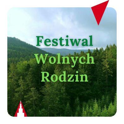 Festiwal Wolnych Rodzin